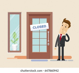 Businessman surprised standing in front of a closed office. Sign ?losed on the front door. Vector, illustration, flat