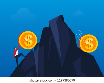 The businessman tried to push the gold coins on the top of the mountain but rolled down
