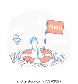 Businessman under a lot of documents in the lifebuoy and holding a help placard. A lot of paper work, overworked, overload, busy and tired, stress concept. Flat line vector illustration template.