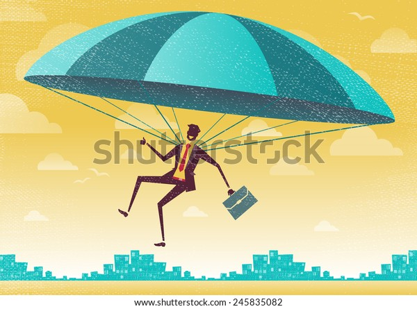 Businessman uses his Parachute. Great illustration of Retro styled Businessman who's remembered to pack his Parachute and land to safety in the business landscape.