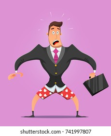 Businessman without pants in panic. Conceptually the image of unprofessionalism, unavailability for force majeure situations