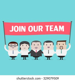 Businessmen and Businesswoman holding join our team sign - Vector
