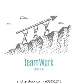 Businessmen are carrying an arrow. Men climb the mountain. Vector concept illustration. Hand drawn sketch. Lettering teamwork, business.