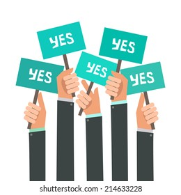 Businessmen holding a signboard with the word YES. A lot of hands hold placards. Vector illustration in flat style isolated on white