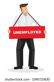 Businesss man hanging with a unemployed sign. Concept of jobless and employment problem. Vector cartoon illustration.