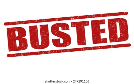 Busted grunge rubber stamp on white background, vector illustration