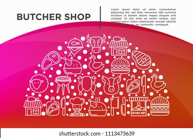 Butcher shop concept in half circle with thin line icons: meat steak, beef, pork, mutton, BBQ, chicken, burger, cutting board, meat knives. Modern vector illustration, print media template.