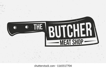 Butcher shop logo. Meat knife. Meat shop vintage emblem. Retro poster for bar, restaurant. Vector illustration.