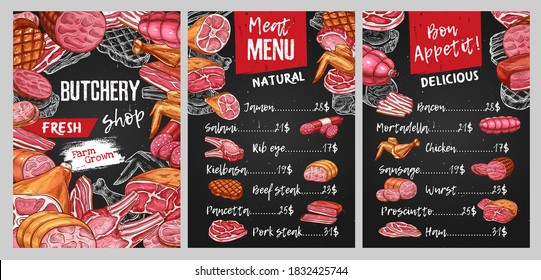 Butcher shop meat menu vector template. Jamon, salami and ham, pork steak, veal wurst and smoked chicken legs, bacon, beef and lamb rib eye, sausages sketch vector. Processed meat food market menu