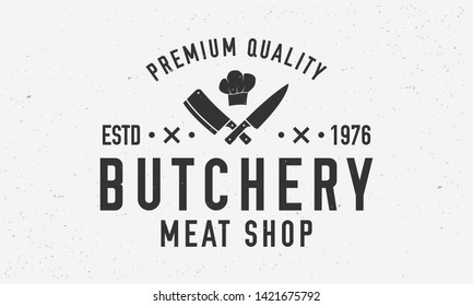 Butchery logo. Vintage butcher shop logo with meat knives and chef's hat. Logo or poster for meat shop, butchery, grocery store. Vector emblem template