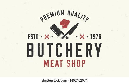 Butchery vector logo template. Vintage meat shop logo with meat knives and chef's hat. Logo or poster for meat shop, butchery, grocery store.