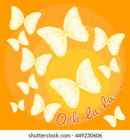 Butterflies on a yellow background. Ooh la la...Abstract background. Use for postcards, print for t-shirts, posters, wedding invitation, tissue, linens