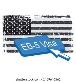 Button EB-5 Visa on a USA flag background.Vector image on white background.