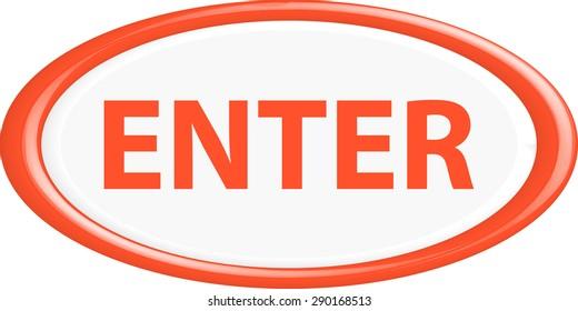 Button enter . The round shape. 3D. Vector illustration.