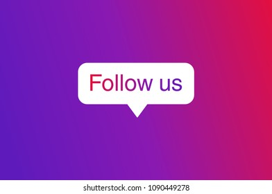 Button Follow us, color gradient isolated counter notification. Social media Follow us background. Follow us logo, image, jpeg, symbol, sign, ui. Vector illustration. EPS 10.