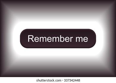 button for a site. Remember me, icon. vector design