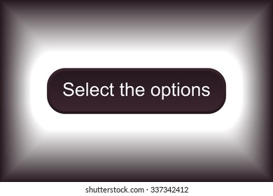 button for a site. Select the options, icon. vector design