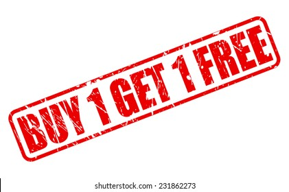 Buy 1 get 1 free red stamp text on white