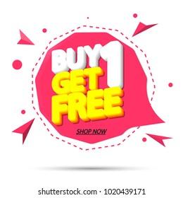 Buy 1 Get 1 Free, sale speech bubble, banner design template, discount app icon, vector illustration