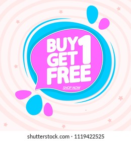 Buy 1 Get 1 Free, sale speech bubble banner, discount tag design template, app icon, vector illustration