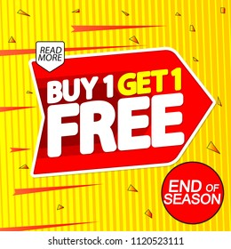 Buy 1 Get 1 Free, sale tag, discount banner design template, end of season, app icon, vector illustration