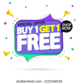 Buy 1 Get 1 Free, sale tag design template, app icon, speech bubble banner, special offer, vector illustration