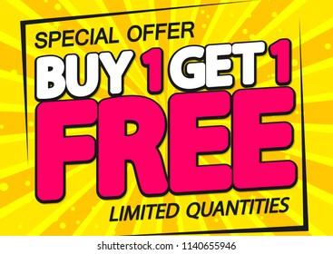 Buy 1 get 1 Free, Sale poster design template, special offer, vector illustration
