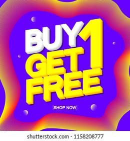 Buy 1 Get 1 Free, Sale poster design template, vector illustration