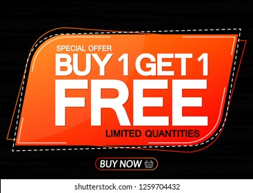 Buy 1 Get 1 Free, Sale banner design template, discount tag, special offer, vector illustration