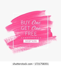 Buy 1 Get 1 Free. Sale sign over art brush paint stroke abstract texture background vector. Perfect acrylic design for a shop and sale banners.