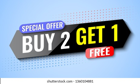 Buy 2, get 1 free. Special offer banner. Vector illustration.