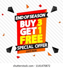 Buy 3 Get 1 Free, sale tag, discount banner design template, end of season, app icon, special offer, vector illustration