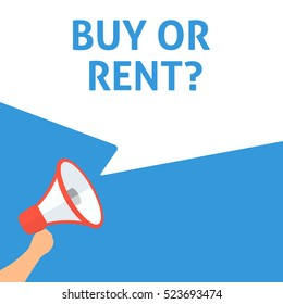 BUY OR RENT? Announcement. Hand Holding Megaphone With Speech Bubble. Flat Illustration