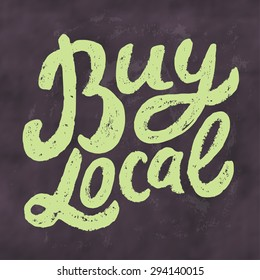 Buy local. Chalkboard sign.