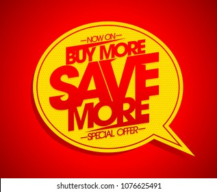 Buy more save more speech bubble banner design