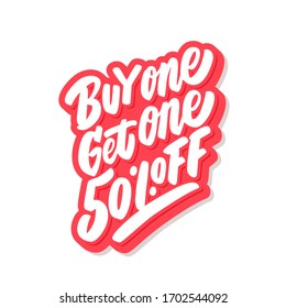 Buy one get one 50% off! BOGO sale. Vector lettering icon.