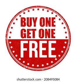 Buy One Get One Free grunge rubber stamp on white background, vector illustration