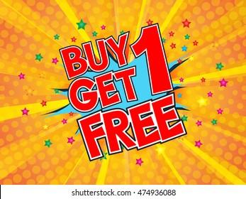 Buy1 Get 1 Free, wording in comic speech bubble on burst background, EPS10 Vector Illustration