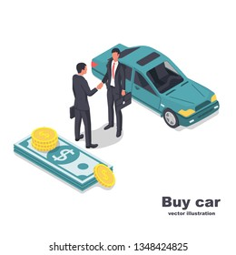 Buying or renting a car. Two businessmen on a deal when selling cars. Car money and people in suits. Isometric abstract icon. Vector illustration 3d design. Isolated on white background.