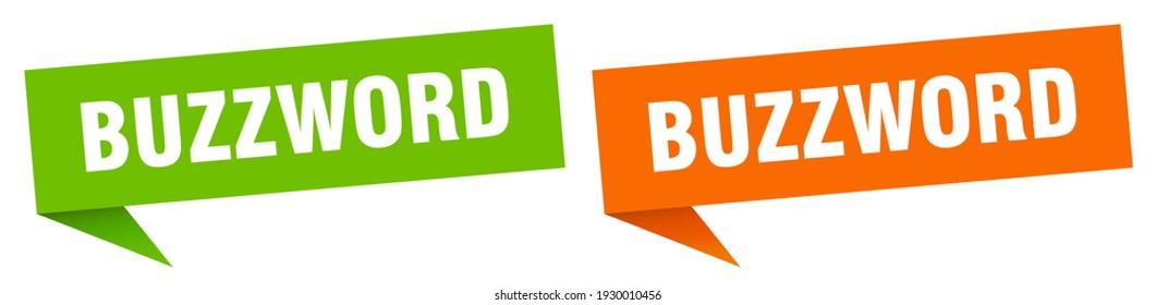 buzzword banner sign. buzzword speech bubble label set