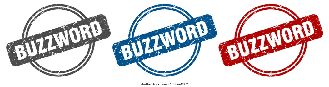 buzzword round isolated label sign. buzzword stamp