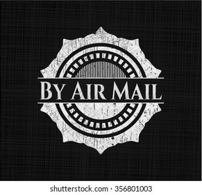 By Air Mail written on a chalkboard