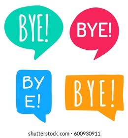 Bye! Hand drawn speech bubbles. Vector set of icon illustration on white background.