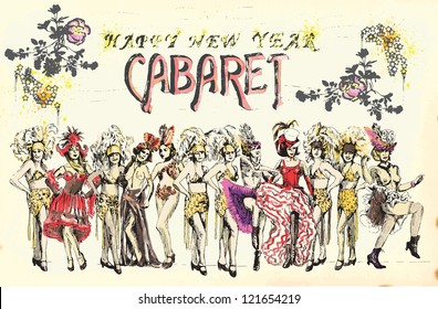 Cabaret Happy New Year ! Retro image with cancan dancers. Hand drawing into vector.