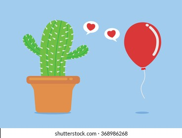 Cactus have fallen in love with balloon. This concept about try to love even very foolish and risk.