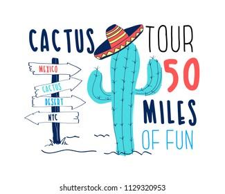 Cactus print design with slogan. Vector illustration design for fashion fabrics, textile graphics, prints.