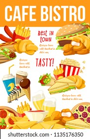 Cafe bistro fastfood or street food dishes, poster template for menu. Burger and fried chicken nuggets, french fries and crispy chips, popcorn and sandwich, chocolate ice cream and cheesecake vector
