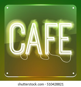 Cafe. Neon signboard. Glowing text on background. Illustration for your restaurant, club, cafe, shop, business.