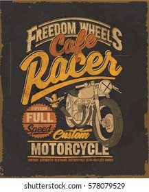 Cafe racer. Motorcycle. Cafe racer vintage poster. typography t-shirt print.