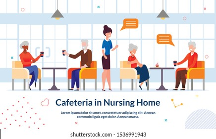 Cafeteria in Nursing Home Advertising Flat Poster. Cartoon Diverse Multiracial Senior People Eating, Drinking and Talking at Cafe. Public Catering for Elderly Friends. Vector Illustration